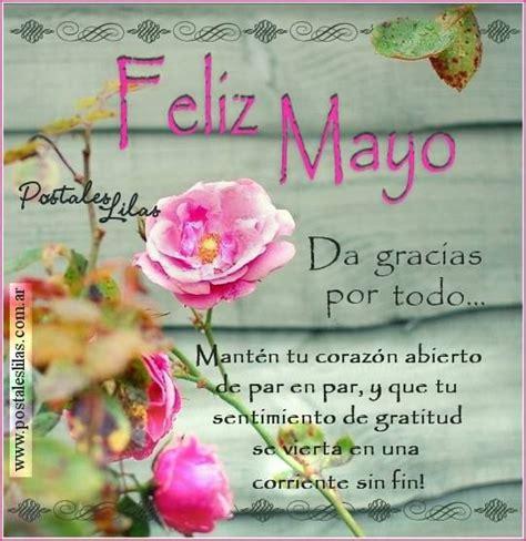 Felíz mes de mayo con frases, imágenes y mensajes lindos ...