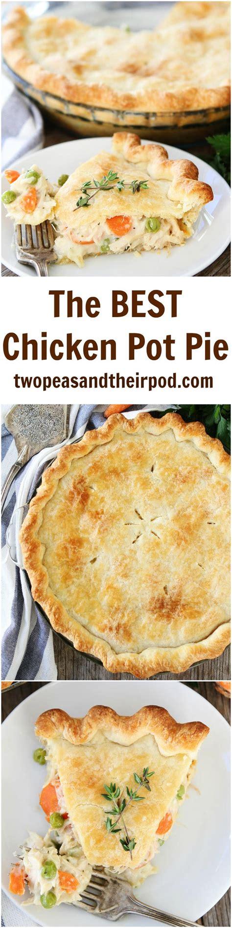 Best Chicken Pot Pie Recipe The Best Chicken Pot Pie Recipe On Twopeasandtheirpod