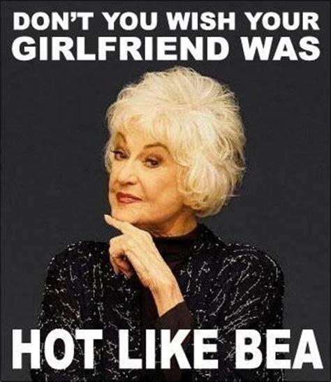 Golden Girls Memes - 25 timeless golden girls memes and quotables tv galleries memes paste