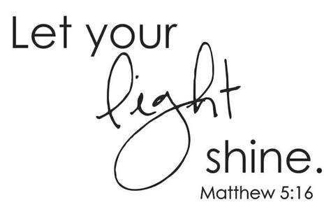 let your light shine matthew 5 16 vinyl wall decal b 063b