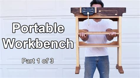build  portable woodworking workbench part