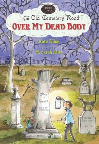 dead body   cemetery road   kate klise reviews discussion bookclubs lists