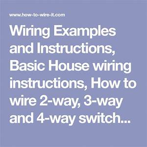 Wiring Examples And Instructions  Basic House Wiring