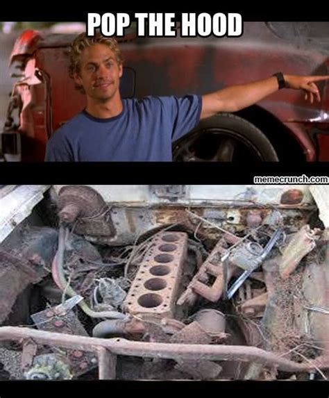 Fast And Furious Meme - the fast and the furious paul walker pop he hood meme my mind pinterest paul walker