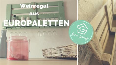 weinregal aus paletten weinregal aus paletten palettenm 246 bel diy upcycling how to weinregal europaletten