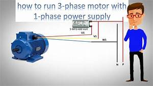 How To Run 3 Phase Motor With 1 Phase Power Supply