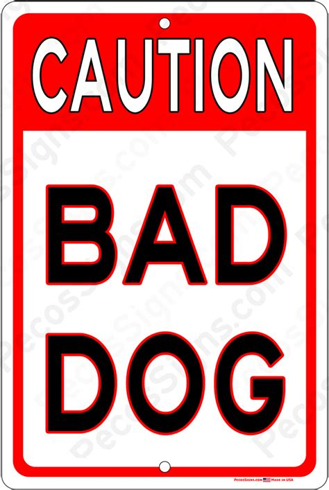 Is A A Bad Sign by Beware Of Pecos Signs Made In The Usa Pecos Signs