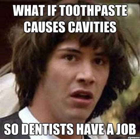 Toothpaste Meme - 200 best images about funny on pinterest dental care