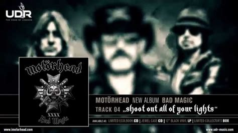 are leds bad for your motörhead shoot out all of your lights bad magic 2015