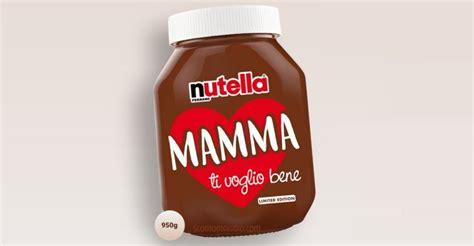 Vaso Nutella Vaso Di Nutella Quot Festa Della Mamma Quot Edizione Speciale