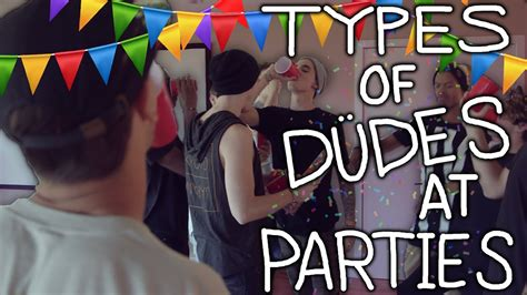 Types Of Guys At Parties