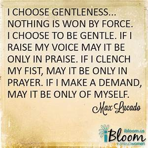 Gentleness; The Eighth Attribute of the Fruit of the ...