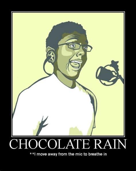 Chocolate Rain Meme - know your memes tr0l0l