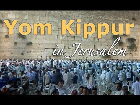 Yom Kippur yom kippur  jerusalem  youtube 480 x 360 · jpeg