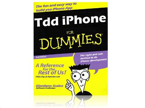 iphone for dummies tdd iphone for dummies