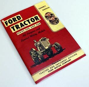 ford   series tractor owners operators manual book
