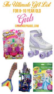 the ultimate list of top girl gifts for 8 10 year olds 10 years gift and girls
