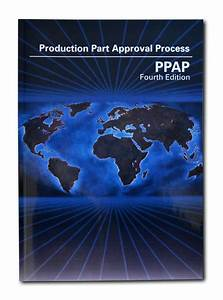 Aiag Production Part Approval Process Ppap