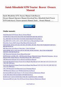 Satoh Mitsubishi S370 Tractor Beaver Owners Manual By Nana