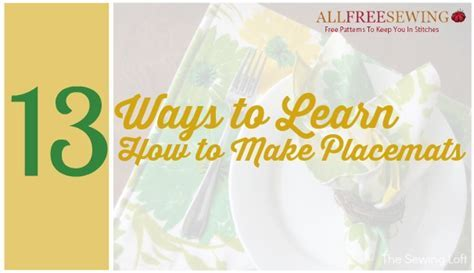 13 Ways to Learn How to Make Placemats   AllFreeSewing.com