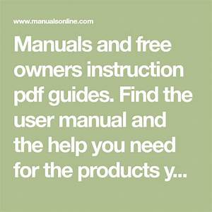 Manuals And Free Owners Instruction Pdf Guides  Find The