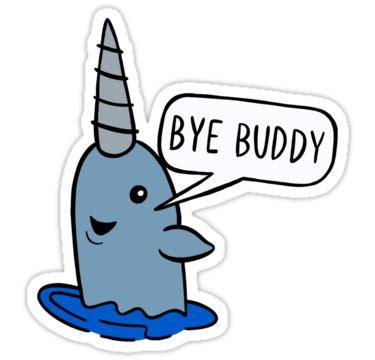 """""""bye Buddy"""" Stickers By Marleesmarkings Redbubble"""