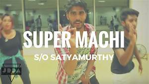 SUPER MACHI - S/O Satyamurthy | ALLU ARJUN | Dance ...