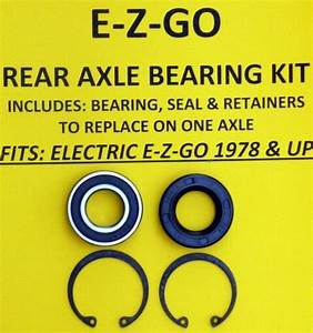 Ez Go Golf Cart Part Rear Axle Bearing Seal Kit 1978