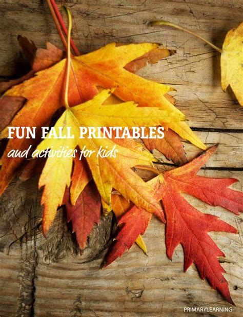 Fun Fall Printables And Activities For Kids Primarylearningorg