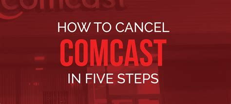 comcast billing department phone number how to cancel comcast in 5 steps billfixers