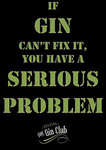 160 best Gin Quotes images on Pinterest