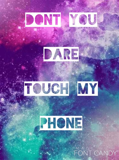 Don't touch my phone wallpaper through the results of choosing wonderful unique, different and clean design images will spoil your eyes to download your smartphone's favorite don't touch my phone high resolution image. Don't Touch Wallpapers - Wallpaper Cave