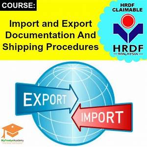 import and export documentation and shipping procedures With export documentation training