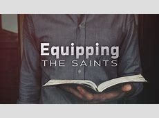 The Good News Today – EQUIPPING THE SAINTS?