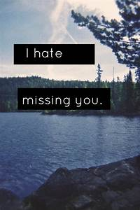 i hate missing you on tumblr