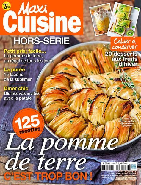 maxi cuisine magazine maxi cuisine hors serie fevrier mars 2017 pdf free