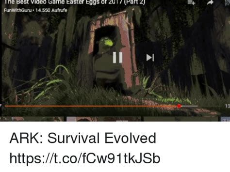 Ark Survival Evolved Memes - the best video game easter eggs f 2017 part 2 funwithguru 14550 aufrufe 13 ark survival evolved