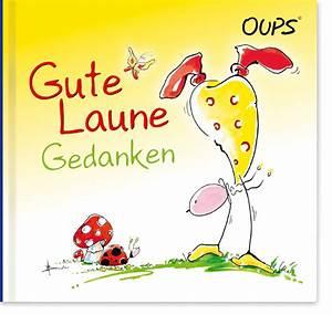 Bilder Gute Laune : oups themenwelt oups minibuch gute laune gedanken 3 902763 95 2 oups online shop ~ Frokenaadalensverden.com Haus und Dekorationen