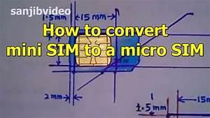 How To Cut Mini Sim To Micro Sim To Nano Sim