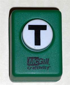 sold out mcgill craftivity paper punch letter t upper case With letter paper punch
