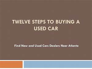 Twelve steps to buying a used car