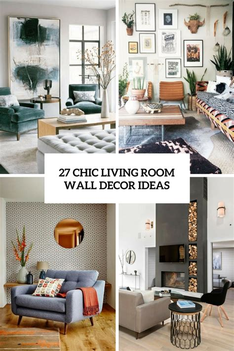 chic living room wall decor ideas digsdigs