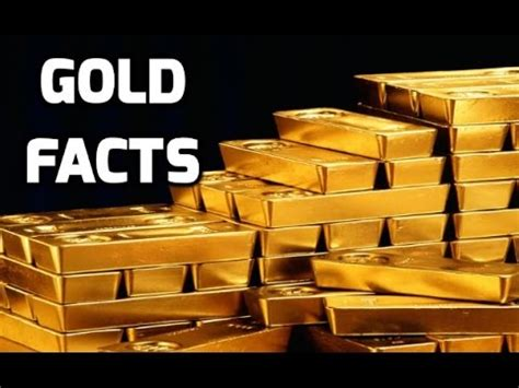 facts about gold you don t 30 facts about gold