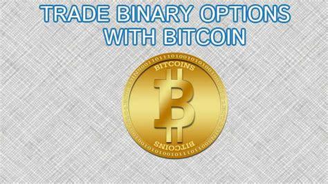 Do binary options work on mt4 or mt5? Trade Binary Options With Bitcoin | Binary Today
