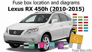 Fuse Box Location And Diagrams  Lexus Rx450h  2010