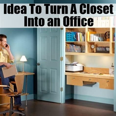 Turning A Closet Into An Office by How To Turn A Closet Into An Office Diy Home Things
