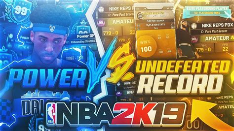 Best Undefeated Record In Nba 2k Vs Power Df Game Of The