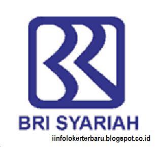 lowongan kerja bank bri syariah informasi lowongan kerja