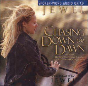 Chasing Down The Dawn  Jewel Kilcher