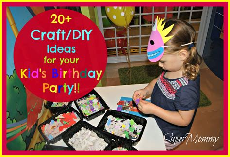 20+ Diycraft Ideas For Your Kid's Birthday Party. Garage Makeover Ideas Paint. Breakfast Ideas With Quick Oats. Picnic Food Ideas New Zealand. Kitchen Pantry Ideas Lowes. Table Top Ideas Early Years. Craft Ideas Empty Plastic Containers. Kitchen Design Ideas Ireland. Fireplace Ideas Christmas